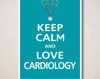 Keep Calm and LOVE CARDIOLOGY Art Print