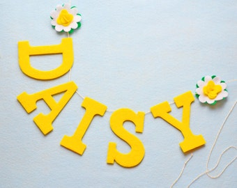 "Daisy Yellow Felt Letters & Flower Banner / Baby Name Banner / Hight Chair Nursery Baby Shower Decor / Other Colors / 4"" Upper Case Letters"