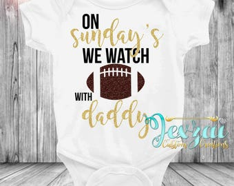 On Sunday's We Watch Football With Daddy Onesie | Football Onesie Onesie | Baby Girl Clothing | Sunday Football Clothing | Custom Onesie
