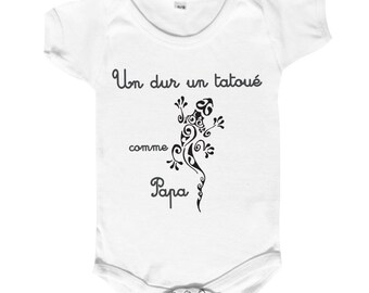 """Funny baby Bodysuit""""tough the tattooed""""like Daddy"""