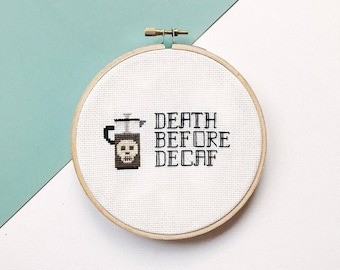 Death Before Death Sassy Cross stitch