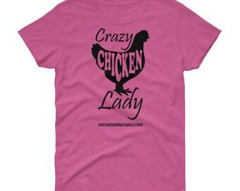 Crazy Chicken Lady, Chicken Lover, Women's short sleeve t-shirt