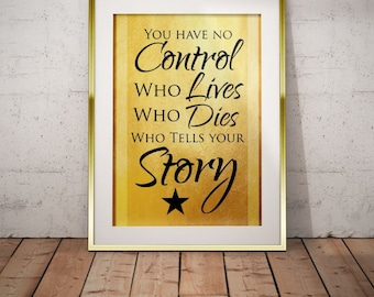 Hamilton Musical Quote Who Tells your Story Typography Poster Print
