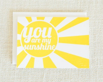 You Are My Sunshine, Love Cards, Screen Printed, Yellow, Sunshine, Thinking of You Cards, Anniversary Cards, Friendship Cards, Notecard