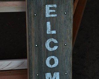Rustic barn wood WELCOME sign, hand painted