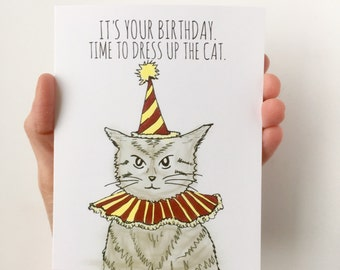 Time to Dress up the Cat Birthday Card - Funny Birthday Card - Cat Birthday Card, Cat Lady Card, Crazy Cat Lady Starter Kit
