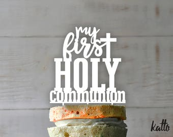 Customizable First Communion cake topper- Personalized  First Communion Cake Topper-  First Communion- First holy Communion cake topper