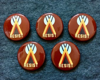Resist for Native Americans Buttons - 5 pack