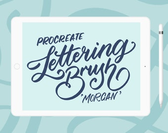 Morgan - iPad lettering brush for Procreate | iPad Pro | Typography | Calligraphy