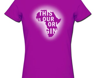 Africa is our Origin T shirt tops and tees t-shirts t shirts afrocentric| Free Shipping
