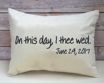 Personalized pillow, valentine gift idea, kneeling pillow, vows, wedding pillow, newlywed pillow , Anniversary pillow Date - I thee wed