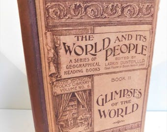 1893 The World & Its People Glimpses of the World Geography Poetry Reading School Lesson Book Larkin Dunton Victorian