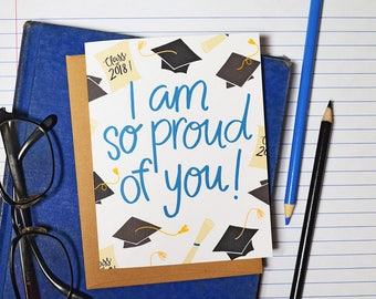 I am so proud of you, you did it, Graduation card, Class of 2018, Cap and Gown, Diploma, high school graduation, college, greeting card