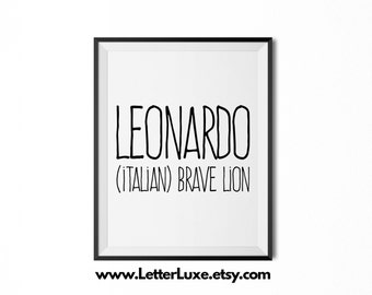 Leonardo Name Meaning Art - Printable Baby Shower Gift - Nursery Printable Art - Digital Print - Nursery Decor - Typography Wall Decor