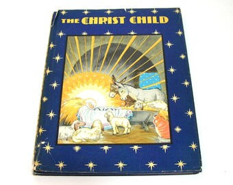 The Christ Child Made By Maud And Miska Petersham, 1931 Book