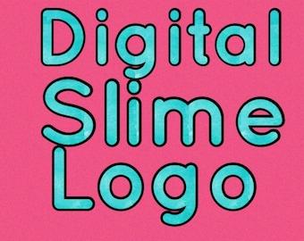 Digital Slime Logo/Fansign (Read Description)