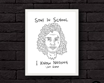 Jon Snow Knows Nothing - Game of Thrones, Jon Snow, Print, Illustration, Poster, Kit Harrington, Artwork, Black, White, Drawing, Art, Cool