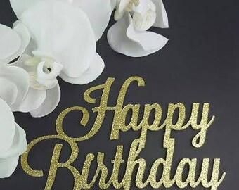 Happy Birthday Cake Topper, Birthday Cake Topper, Personalized Cake Topper, Birthday Topper, Glitter Happy Birthday Cake Topper, Cake Topper
