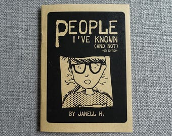 People I've Known (And Not) Zine (Fourth Edition)