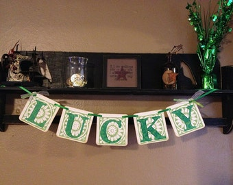 St Patricks Day Decoration LUCKY Banner St Pattys Decoration sign garland photo prop Irish Happy St Patricks Day
