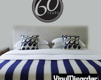 60 years Celebrations - Vinyl Wall Decal - Wall Quotes - Vinyl Sticker - Ce03260YrsviiiET