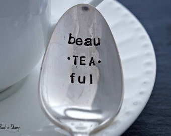 beau-TEA-ful, Stamped Spoon, Silverplate Spoon, Unique Gift, Tea Gift, Vintage Spoon, Custom Silverware, Personalized Spoon, Custom Spoon