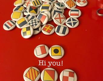 Nautical Flag Pins!