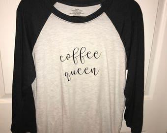 Coffee Queen- Baseball Tee