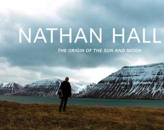 "Nathan Hall ""The Origin of the Sun and Moon"" CD, written and recorded in Iceland"
