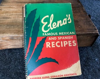 Elena's Famous Mexican and Spanish Recipes vintage cookbook