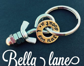 READY TO SHIP- I am nuts about you keychain  handyman keychain nuts keychain hardware nut keychain hand stamped mechanic keychain