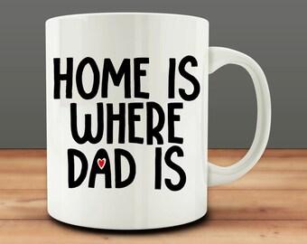 Home is Where Dad Is Mug, Dad Mug (M989)