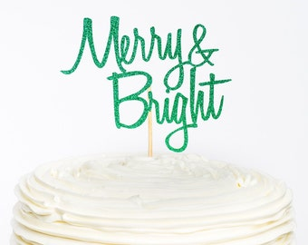 Merry and Bright Cake Topper, Christmas Cake Topper, Christmas Topper, Christmas Decor, Cake Topper, Glitter Cake Topper, Christmas