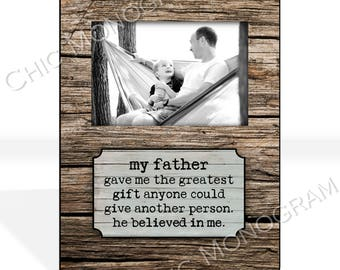 Gifts for Dad Custom Photo Frame Custom Quote Personalized Picture Frame Rustic Wood Look Unique Photo Frame 8 x 10 w/ 4 x 6