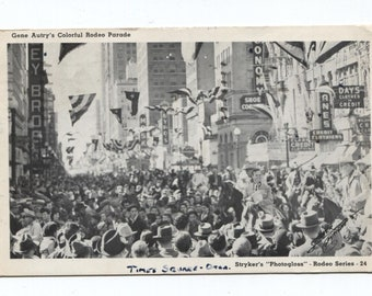 Gene Autry Rodeo Parade Postcard Franked Postmarked  1943 Stryker's Photogloss