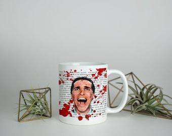 American Psycho inspired mug - 11oz or 15oz - movie quotes - book quotes - dishwasher safe - microwave safe - coffee mug - tea mug