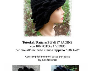 Italian language Crochet Pattern. Tutorial Pdf with picture and a Video to crochet with your hands my 30s hat