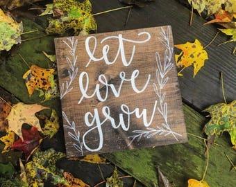 Let Love Grow Wood Sign, Handmade, Custom Wood Sign, Wedding Gift, Bridal Shower Sign, Rustic Decor