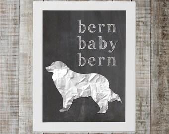 Bernese Mountain Dog 'bern baby bern' Chalkboard Print