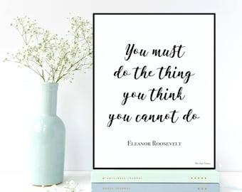 Eleanor Roosevelt quote, Celebrity quote, Inspirational wall art, Poster quote Eleanor Roosevelt, Inspirational quote, Typography printable