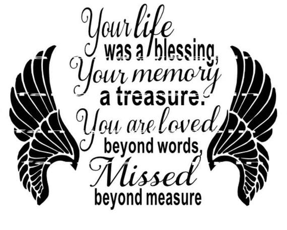 Your life was a blessing svg cutting file memorial car decal t shirt design from fancyscrappin on etsy studio