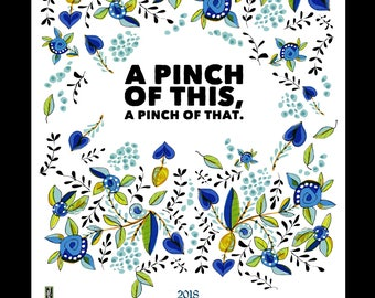 "A Judy Kahooti Design 2018 Calendar on a Flowery Kitchen Towel, ""A Pinch of This"""