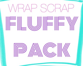 2lb Wrap Scrap Fluffy Pack containing at least two pounds of Various Wrap Scrap