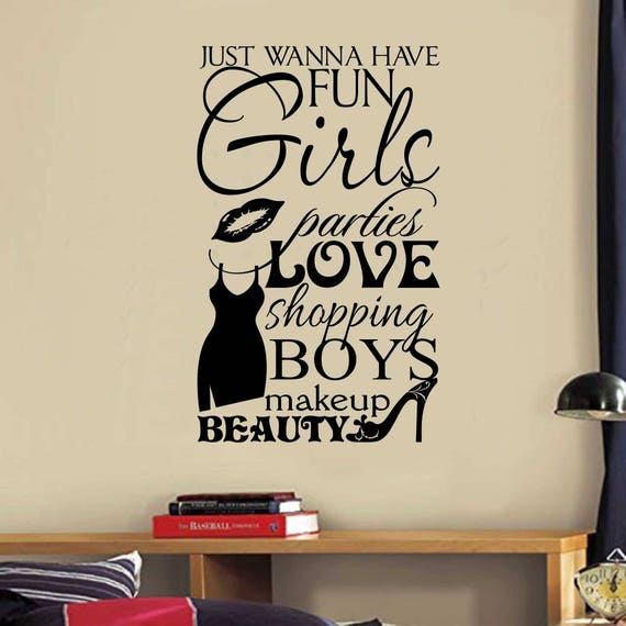 Girls Wanna Have Fun Vinyl Wall Lettering Vinyl Wall Decals - Wall decals quotes for teenagers