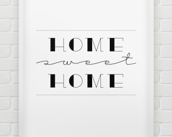 printable 'home sweet home' wall art // instant download typographic print // black and white home decor print // printable wall art