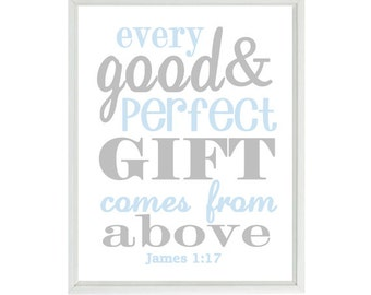 James 1:17 Wall Art, Scripture Art, Every Good And Perfect Gift Comes From Above, Baby Boy Nursery Art, Religious Gift, Inspirational Print