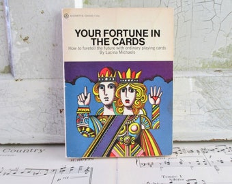 Vintage Book - Your Fortune in the Cards by Lucina Michaels