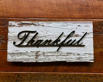 "Laser cut scroll ""thankful "" on Barn wood"