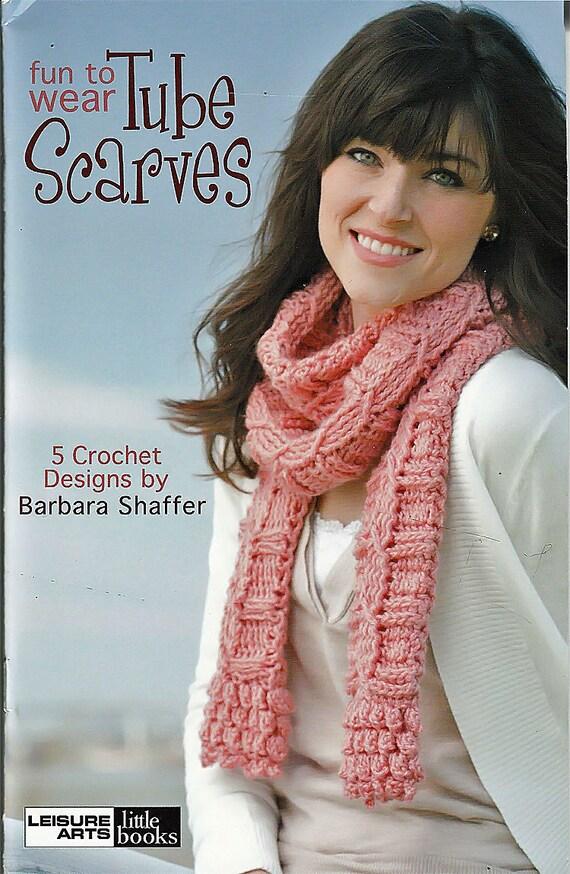 Fun to Wear Tube Scarves Crochet Pattern Book Leisure Arts Little ...