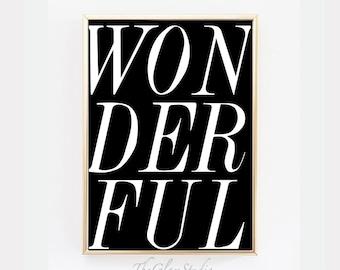 "Inspirational Print ""Wonderful"" Printable Art Black and White Minimalist Home Decor Style Gift Idea Letterpress Instant Download"